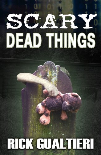 E-book - Scary Dead Things (the Tome of Bill, part 2) by Rick Gualtieri