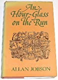 Hour-glass on the Run Allan Jobson