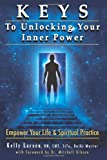 Keys To Unlocking Your Inner Power