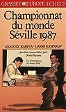 Championnat du monde des échecs, Séville 87...