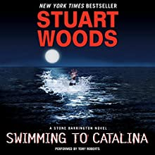 Swimming to Catalina Audiobook by Stuart Woods Narrated by Tony Roberts
