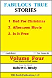 img - for Fabulous True Stories Volume Four book / textbook / text book