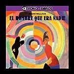 El Hombre Que Era Nadie [The Man Who Was Nobody]   Edgar Wallace