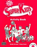 Superkids 1 Activiy Book + CD