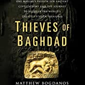 Thieves of Baghdad | [Matthew Bogdanos, William Patrick]
