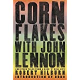 Corn Flakes with John Lennon: And Other Tales from a Rock 'n' Roll Life [CORN FLAKES W/JOHN LENNON] [Paperback...