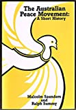 img - for The Australian peace movement: A short history book / textbook / text book