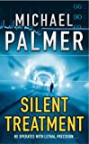 img - for By Michael Palmer Silent Treatment (New Ed) [Paperback] book / textbook / text book