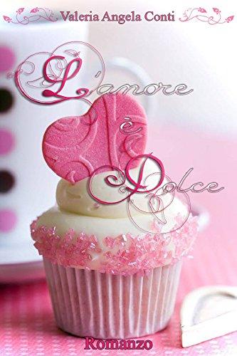 L'amore è dolce PDF