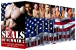SEALs of Summer 2: A Military Romance...