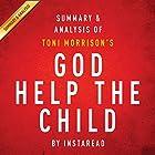 God Help the Child by Toni Morrison: Summary & Analysis Hörbuch von  Instaread Gesprochen von: Michael Gilboe