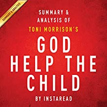 God Help the Child by Toni Morrison: Summary & Analysis (       UNABRIDGED) by Instaread Narrated by Michael Gilboe