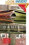 Colloquial Danish (Colloquial Series...