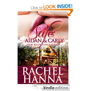 Safe - Aidan and Carly (New Beginnings Series - Romance)