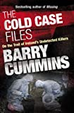 The Cold Case Files: On the Trail of Ireland's Undetected Killers