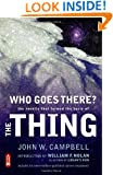 Who Goes There?: The Novella That Formed the Basis of the Thing