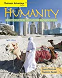 Humanity: An Introduction to Cultural Anthropology (Thomson Advantage Books)