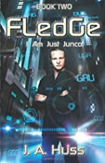 Fledge: I Am Just Junco Dot Com - Book Two