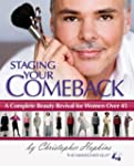 Staging Your Comeback: A Complete Bea...