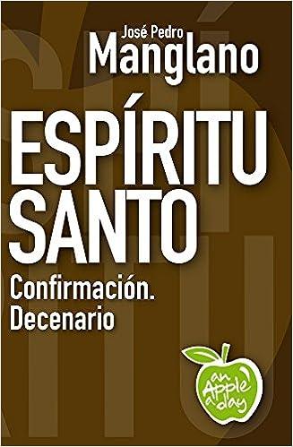 Espíritu Santo. Confirmación. Decenario, por José Pedro Manglano