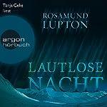 Lautlose Nacht | Rosamund Lupton