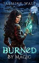 Burned by Magic: a New Adult Fantasy Novel (The Baine Chronicles Book 1)