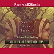 The Salem Witch Trials: An Unsolved Mystery from History | [Jane Yolen, Heidi Elisabet Yolan Stemple]