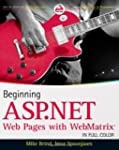 Beginning ASP.NET Web Pages with WebM...