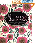 Scents & Sensibilities: Creating Soli...