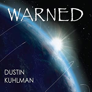 Warned | [Dustin Kuhlman]