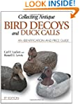 Collecting Antique Bird Decoys and Du...