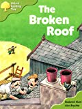 Oxford Reading Tree: Stage 6 and 7: Storybooks: the Broken Roof
