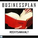 Businessplan - Existenzgr�ndung Recht...