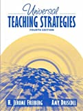 img - for By H. Jerome Freiberg - Universal Teaching Strategies: 4th (fourth) Edition book / textbook / text book