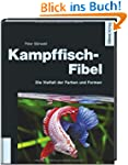 Kampffisch-Fibel - Faszination Betta...