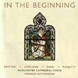 In The Beginning Gloucester Cathedral Choir