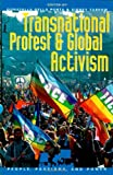 Transnational Protest and Global Activism (People,