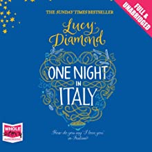 One Night in Italy (       UNABRIDGED) by Lucy Diamond Narrated by Geraldine Sharrock