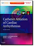 img - for Catheter Ablation of Cardiac Arrhythmias: Expert Consult - Online and Print, 2e book / textbook / text book