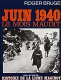echange, troc Roger Bruge - Juin 1940, le mois maudit