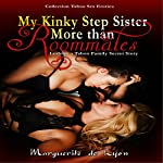 My Kinky Step Sister: More than Roommates: Lesbian a Taboo Family Secret | Marguerite de Lyon