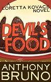 Devils Food: A Loretta Kovacs Novel (Book 1)