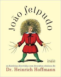 Joao Felpudo Ou Historias Divertidas Com Desenhos Comicos Do Dr