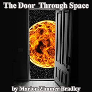 The Door Through Space | [Marion Zimmer Bradley]