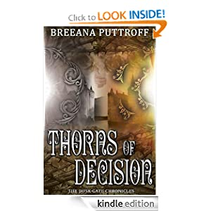 Thorns of Decision Breeana Puttroff
