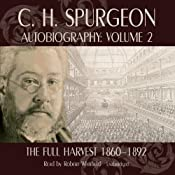C.H. Spurgeon's Autobiography, Volume II: The Full Harvest | [C. H. Spurgeon]