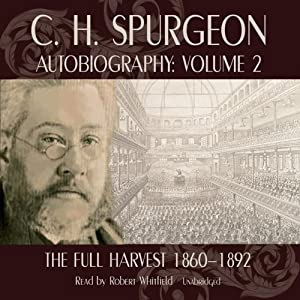 C.H. Spurgeon's Autobiography, Volume II Audiobook