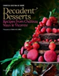 Decadent Desserts: Recipes from Chate...