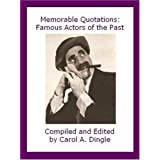 Memorable Quotations: Famous Actors of the Past