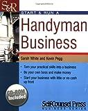 Start & Run a Handyman Business (Start and Run A) (1551805987) by White, Sarah
